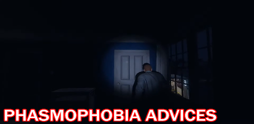 Advices for Phasmophobia Mobile 1.0 screenshots 5