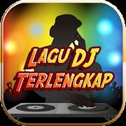 Lagu DJ Terlengkap