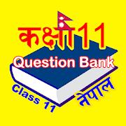 Class 11 Questions Bank कक्षा ११ प्रश्नहरू, नेपाल