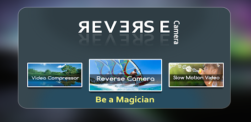 Reverse Camera With Video Compressor Slo Mo Cam Apps On Google Play