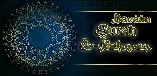 Bacaan Surah Ar Rahman Lengkap APK 0