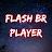 Download FLASH BR PLAYER APK for Windows