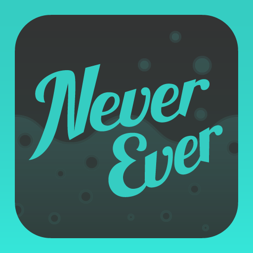 Never Have I Ever - Drinking game 18+