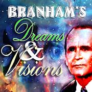 Branham's Dreams and Visions