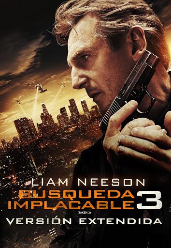 Busqueda Implacable 3 Version Extendida Subtitulada Movies On Google Play