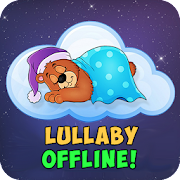 Lullaby for babies offline