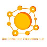 Om Shivkrupa Education Hub