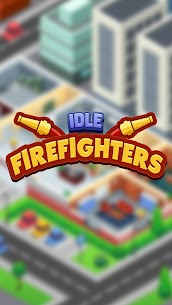 Idle Firefighter Tycoon – Fire Emergency Manager Mod Apk 1.23 (Unlimited Money/Diamonds) 1