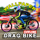 Wallpaper Drag Bike Offline Download for PC Windows 10/8/7
