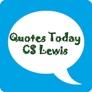 CS Lewis Quote of the day