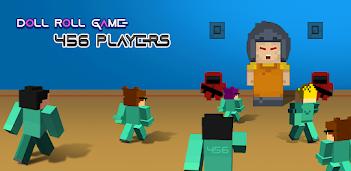 Gioca e Scarica Doll Roll Survival Game : 456 gratuitamente sul PC, è così che funziona!