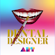 Dental Designer Art - Androidアプリ