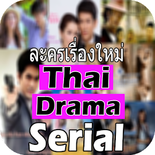 New Thai Drama Serial For Pc (Download In Windows 7/8/10 And Mac) 4