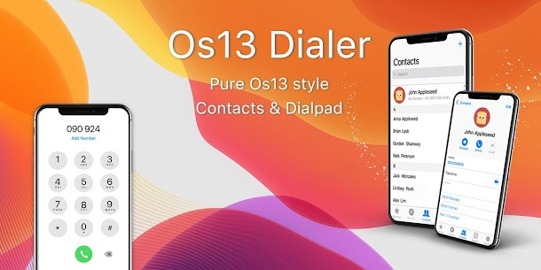 Os13 Dialer  Phone For Pc In 2020 – Windows 10/8/7 And Mac – Free Download 1