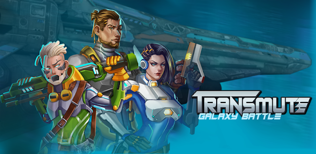 Transmute Galaxy Battle MOD Apk for Android 1
