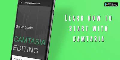 Guide for Camtasia Studio - Updated for 2020