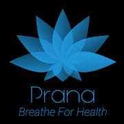Prana - Breathe For Health