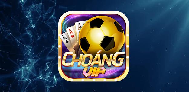 Choáng Vip- Game Bài, Nổ Hũ, Tài Xỉu Doi Thuong 2