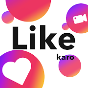 Like Karo : Short Video App for India, Like Video