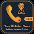 True ID Caller Name Address Location Tracker