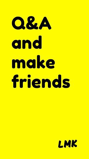 LMK: Q&A and Make Friends 2.21 screenshots 1