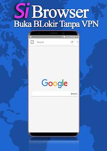 Image For Si BRowser Anti Blokir VPN Browser Tercepat Versi 1.1.0 1