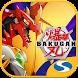 Bakugan Champion Brawler - Androidアプリ