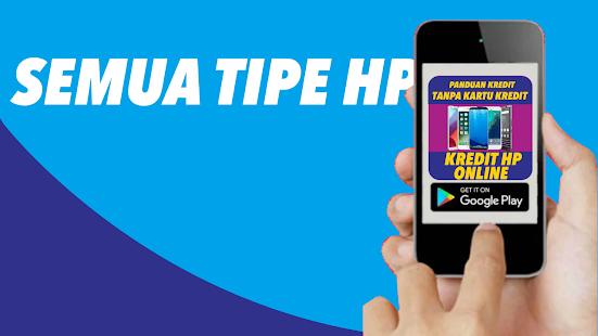 Telecharger Et Installer Panduan Kredit Hp Online Tanpa Kartu Teterbaru Apk Pour Android
