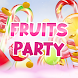 Fruits Party - Androidアプリ