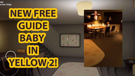 Image For Guide for baby in yellow walkthrough (Unofficial) Versi 1.0 5