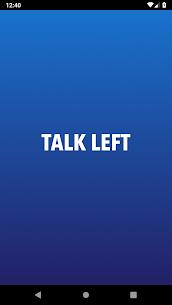 Talk Left  Progressive For Pc (Windows 7, 8, 10, Mac) – Free Download 1