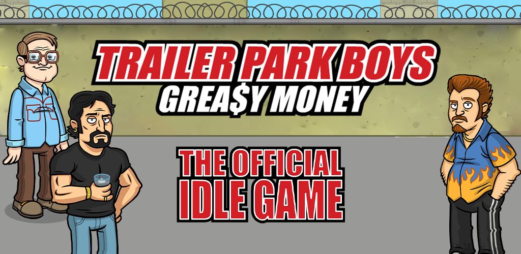 Trailer Park Boys:Greasy Money poster 0