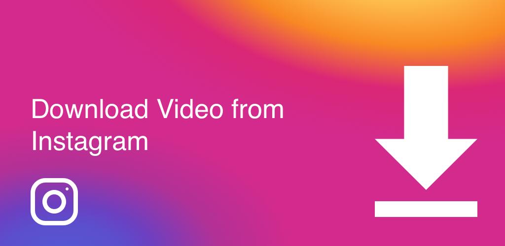 Video Downloader For Instagram 6 0 21 Apk Download Com Videodownloader Instagram Video Downloader Apk Free