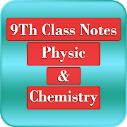 9th class chemistry & physic (notes)
