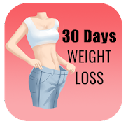 Weight Loss in 30 Days - Lose Weight at Home