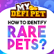 Rare Pets Guide for Mydefipet - Androidアプリ