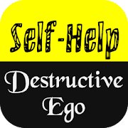 Self Help and The Destructive Ego