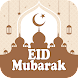 Eid Mubarak SMS Wishes and Greetings