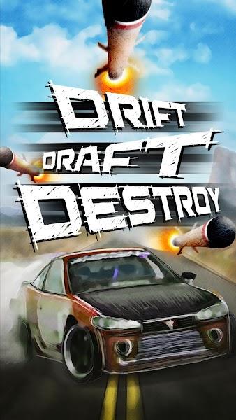 Drift Draft Destroy