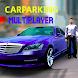 Manual Car Parking Multiplayer: Car Simulator