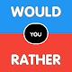 Would You Rather? True False? Never Have I Ever? para PC Windows
