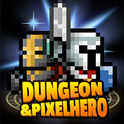 Dungeon X Pixel Hero MOD APK 12.1.0 (Free Purchases)