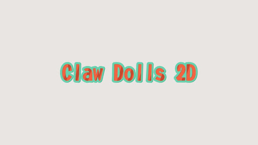 Claw Dolls 2D 22.22 screenshots 2