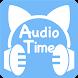 Audio Time | オーディオタイム - Androidアプリ