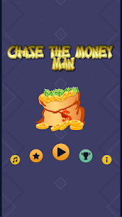 Chase The Money Man 2.0 Android Mod + APK + Data 1
