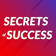 Secrets of Success:  Motivation & Success Quotes