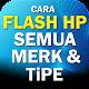 Panduan Cara Flash HP Semua Merk dan Tipe para PC Windows