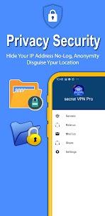 Secret VPN Pro Apk for Android 1.0 (Paid) 5