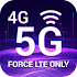 5G/4G Force LTE Only