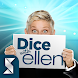 Dice with Ellen - Androidアプリ
